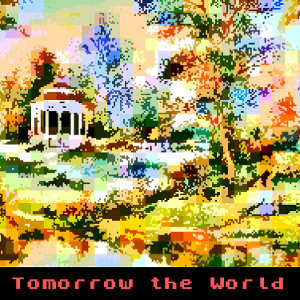 Tomorrow the World back cover